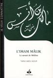 Tarik Abou Nour - L'imam Mâlik, le savant de Médine.