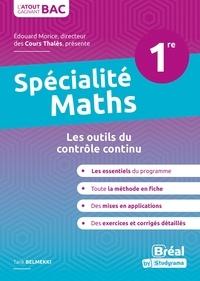 Tarik Belmekki - Spécialité mathématiques 1re - Les outils du contrôle continu.