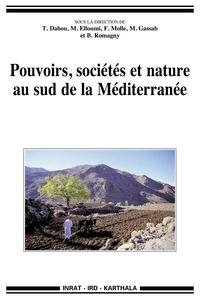 Tarik Dahou et Mohamed Elloumi - Pouvoirs, sociétés et nature au Sud de la Méditerranée.