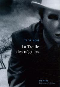 Tarik Noui - La Treille des négriers.