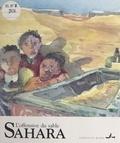 Tarik Oulehri et Laurent Corvaisier - Sahara, l'offensive du sable.