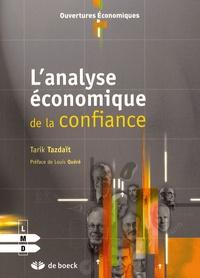Tarik Tazdaït - L'analyse économique de la confiance.
