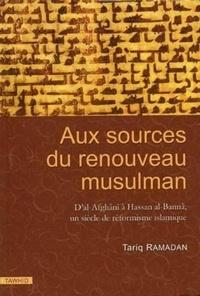 Aux sources du renouveau musulman. - Dal-Afgani à Hassan al-Banna, un siècle de réformisme islamique.pdf