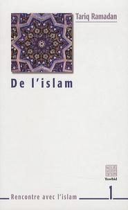 Tariq Ramadan - De l'islam.
