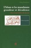 Tariq Ramadan - L'Islam et les musulmans, grandeur et décadence - Dans le quotidien de nos vie.