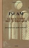 Tariq Ramadan - Le face à face des civilisations - Quel projet pour quelle modernité ?.
