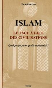 Le face à face des civilisations. - Quel projet pour quelle modernité ?.pdf