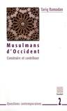 Tariq Ramadan - Musulmans d'Occident - Construire et contribuer.