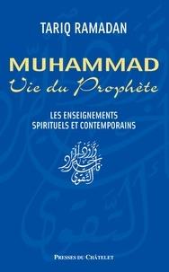 Tariq Ramadan - Vie du prophète Muhammad.