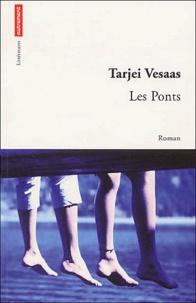 Tarjei Vesaas - Les ponts.