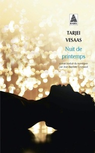 Tarjei Vesaas - Nuit de printemps.