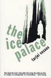 Tarjei Vesaas - The Ice Palace.