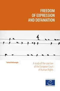 Tarlach McGonagle et  Onur Andreotti - Freedom of expression and defamation.