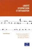 Tarlach McGonagle - Liberté d'expression et diffamation - Etude de la jurisprudence de la Cour européenne des droits de l'homme.