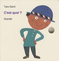 Taro Gomi - C'est quoi ?.