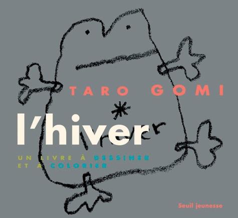 Taro Gomi - L'hiver - Un livre à dessiner et à colorier.