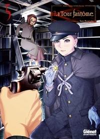 Taro Nogizaka - La tour fantôme Tome 5 : .