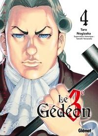 Taro Nogizaka - Le 3e Gédéon Tome 4 : .
