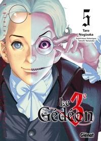 Taro Nogizaka - Le 3e Gédéon Tome 5 : .