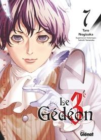 Taro Nogizaka - Le 3e Gédéon Tome 7 : .