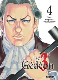 Taro Nogizaka - Le Troisième Gédéon - Tome 04.