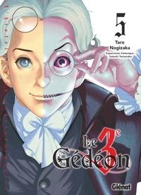 Taro Nogizaka - Le Troisième Gédéon - Tome 05.