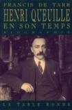 Tarr De - Henri Queuille en son temps - 1884-1970, biographie.