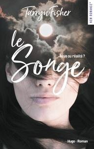 Tarryn Fisher - NEW ROMANCE  : Le songe -Extrait offert-.