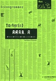Tartar(e) - AAAA.A.