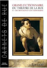 Tartar(e) - Grand fictionnaire du théâtre de la rue et des boniments contemporains.
