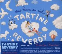 Tartine Reverdy - Une heure au ciel.
