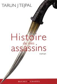 Tarun Tejpal - Histoire de mes assassins.