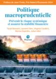 Taryk Bennani et Laurent Clerc - Politique macroprudentielle - Prévenir le risque systémique et assurer la stabilité financière.