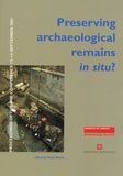 Taryn Nixon - Preserving archaeological remains in situ ? - Proceedings of the 2nd Conference 12-14 September 2001.