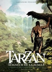 Christophe Bec - Tarzan T01 - Seigneur de la jungle.