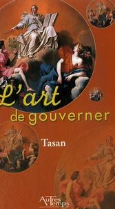 Tasan - L'art de gouverner.
