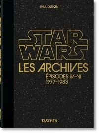 Taschen - Star Wars les archives - Episodes IV-VI 1977-1983 (40th Anniversary Edition).