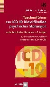 Taschenführer zur ICD-10-Klassifikation psychischer Störungen - Mit Glossar und Diagnostischen Kriterien sowie Referenztabellen ICD-10 vs. ICD-9 und ICD-10 vs. DSM-IV-TR.