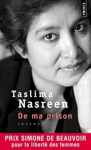 Taslima Nasreen - De ma prison.