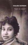 Taslima Nasreen - Vent en rafales.