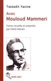 Tassadit Yacine - Avec Mouloud Mammeri.