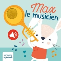 Tati Abaurre - Max le musicien - Je touche et j'entends.
