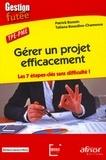 Tatiana Bouzdine-Chameeva et Patrick Bonnin - Gérer un projet efficacement - Les 7 étapes-clés sans difficulté ! TPE-PME.