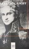 Tatiana de Metternich - Les Stroganoff : Une histoire de la Russie à travers une chronique familiale.