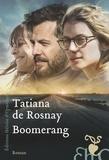 Tatiana de Rosnay - Boomerang.