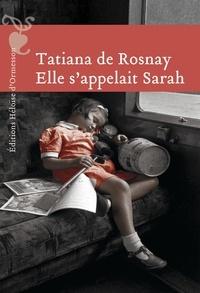 Tatiana de Rosnay - Elle s'appelait Sarah.