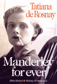 Tatiana de Rosnay - Manderley for ever.
