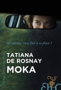Tatiana de Rosnay - Moka.