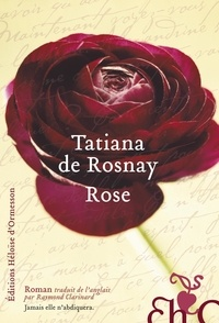 Tatiana de Rosnay - Rose.