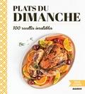 Tatiana Delesalle - Plats du dimanche - 100 recettes inratables.